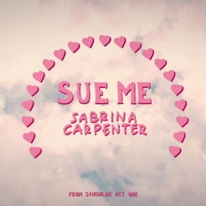 Sabrina Carpenter - Sue Me (Visualizer Video)
